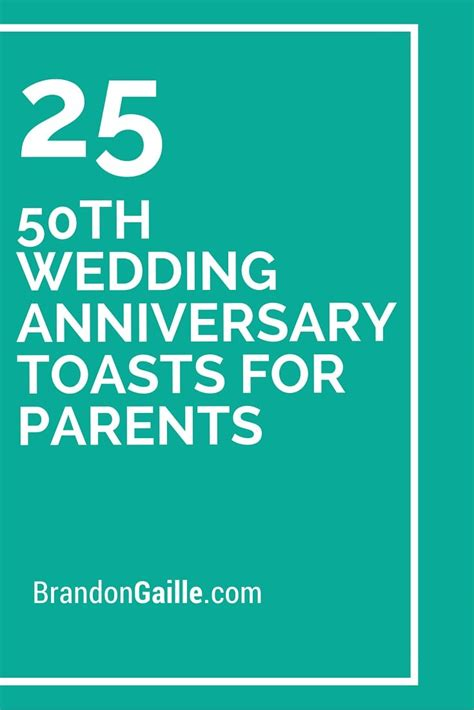Wedding Anniversary Toast by 17 Best Images About 50th Anniversary On