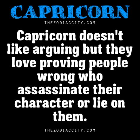 capricorn doesn t like arguing but they love proving