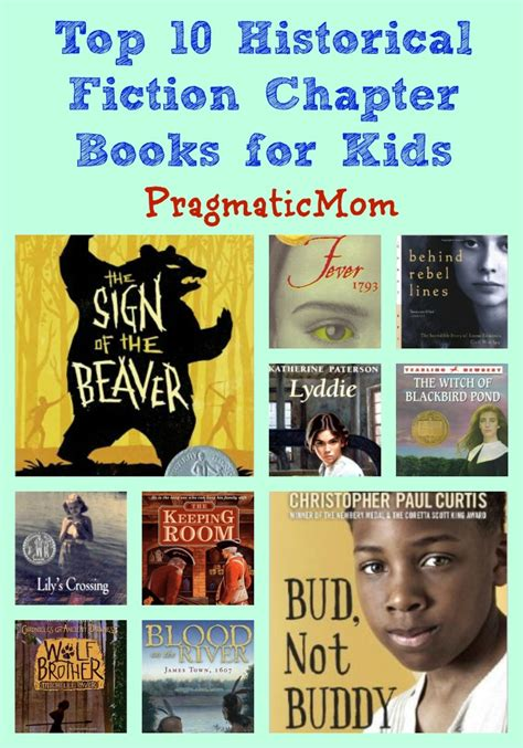 fiction books top 10 historical fiction chapter books pragmaticmom