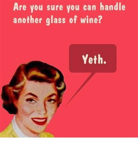Wine Meme - funny wine memes jokes humor 67 grape wall of china