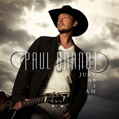 Just As I Am paul brandt 680 news