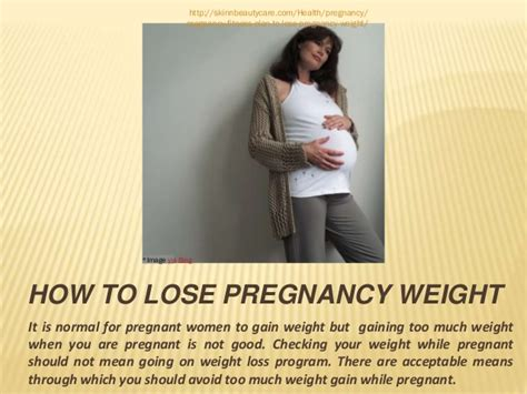How To Lose Pregnancy Weight by How To Lose Pregnancy Weight