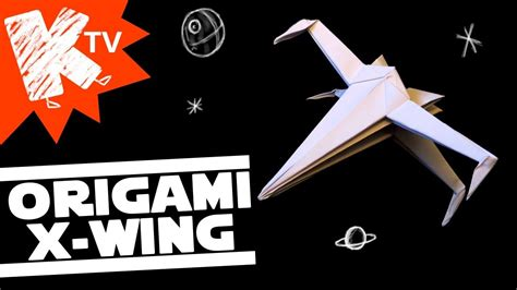 x wing origami tutorial origami star wars x wing origami facile easy origami