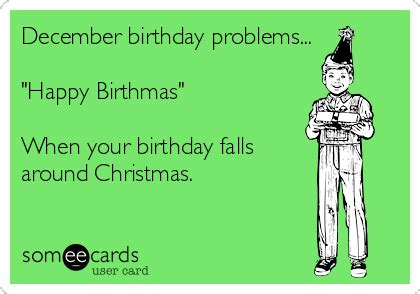 my birthday falls on new year december birthday problems quot happy birthmas quot when your
