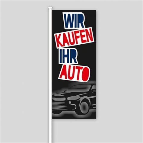 Wir Kaufen Ihr Auto De by Fahne Quot Wir Kaufen Ihr Auto Quot Design Schwarz