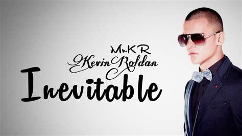 imagenes de kevin roldan con mensajes inevitable kevin roldan letra youtube