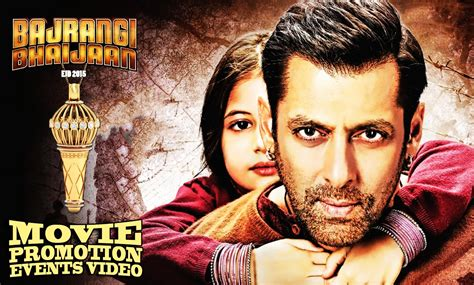 biography of film bajrangi bhaijaan bajrangi bhaijaan 2015 full movie promotion events