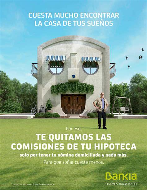 casas del banco bankia bankia suprime las comisiones en hipotecas prestamos