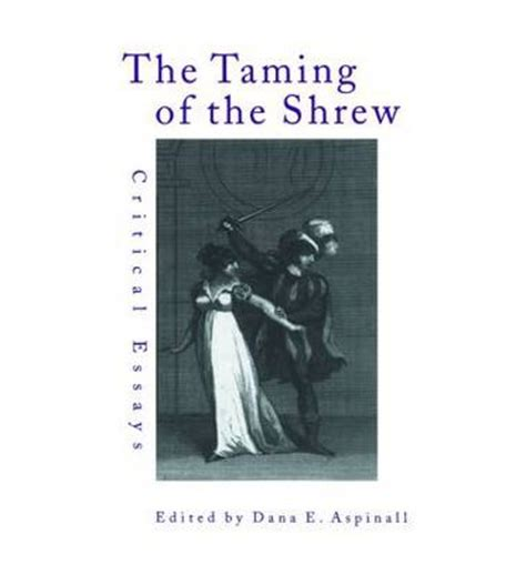 taming of the shrew thesis sparknotes the taming of the shrew study questions