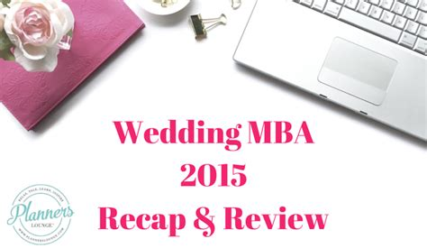 Mba Convention 2015 by 2015 Wedding Mba Highlights