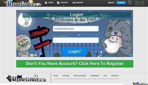 Meme Center Login - just found the new login page i never log out by