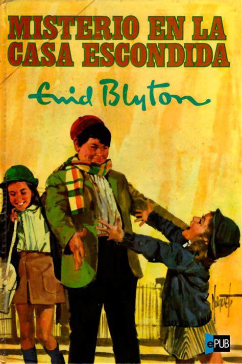 misterio del extrao hatillo 8427200102 466 quot blyton enid quot books found quot misterio del extra 241 o hatillo quot by blyton enid quot los cinco en el