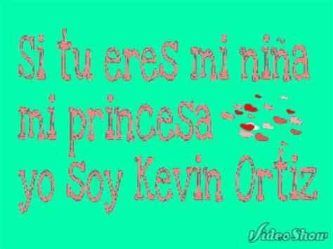 imagenes de kevin florez con frases la ni 241 a mas linda kevin ortiz letra youtube
