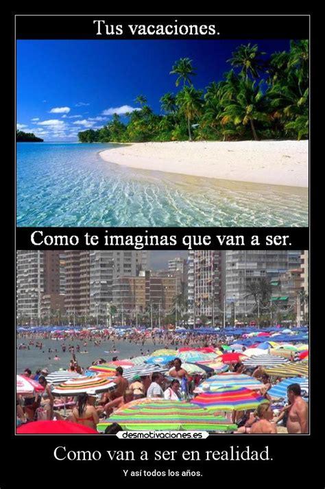 imagenes sobre vacaciones graciosas im 225 genes y carteles de playa pag 14 desmotivaciones