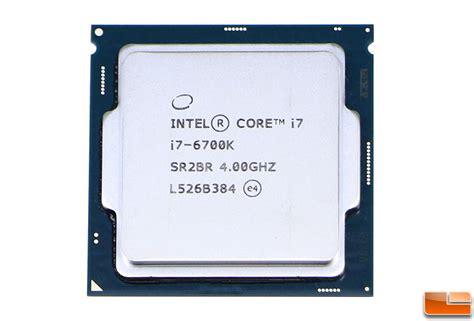 Intel Processor I7 6700 intel i7 6700k skylake processor review legit