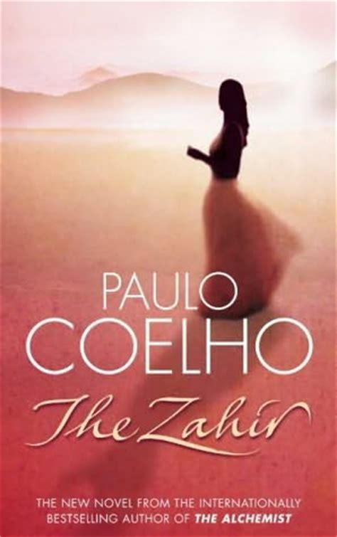 descargar the zahir a novel of love longing and obsession libro the zahir by paulo coelho