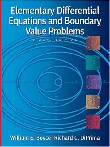 student s solutions manual for fundamentals of differential equations 8e and fundamentals of differential equations and boundary value problems 6e ebook elementary differential equations boyce 8th edition