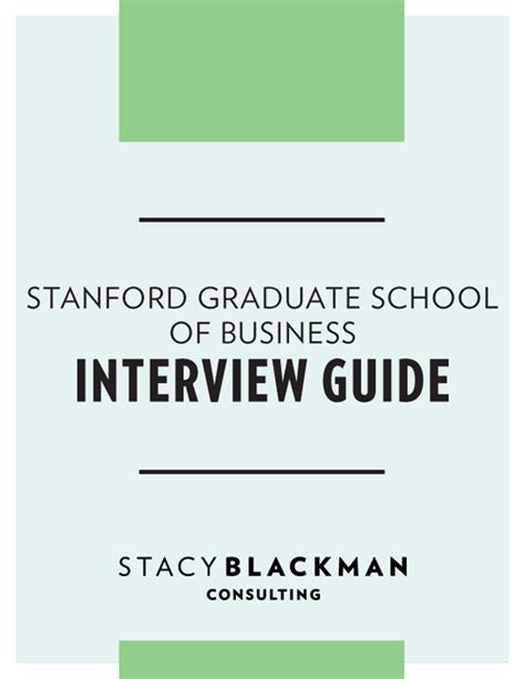 Stanford Application Requirements Mba by Stanford Graduate School Of Business Guide