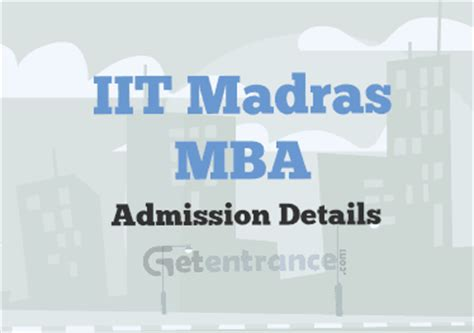 Madras Mba Result June 2017 by Iit Madras Mba Admission 2016 Getentrance