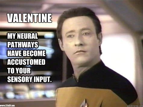 Valentine Meme - data valentine memes quickmeme