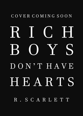 Rich Boys Don't Have Hearts (American Gods, #1) by R. Scarlett