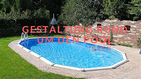 den pool gestaltung rund um den pool