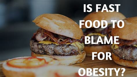 Is Fast Food To Blame For Obesity? (You Might Be Shocked