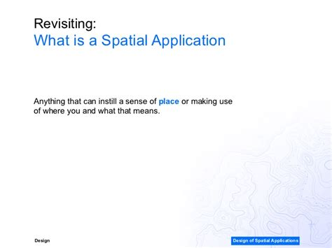 spatial layout meaning design of spatial applications