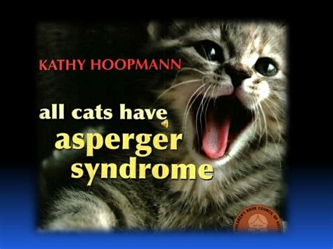 all cats have aspergers pin by yvonne conley on asperger s pinterest