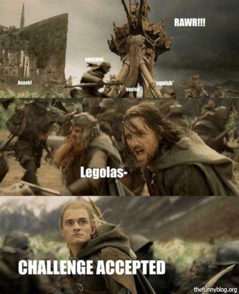 Funny Lotr Memes - neverrun outofarrows legolas deviantart