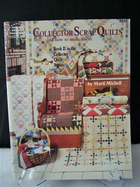 Quilt Book Series by Quilt Book Collector S Scrap Quilts How To Make Them Book
