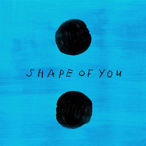 ed sheeran shape of you lyrics ed sheeran shape of you stormzy remix lyrics genius