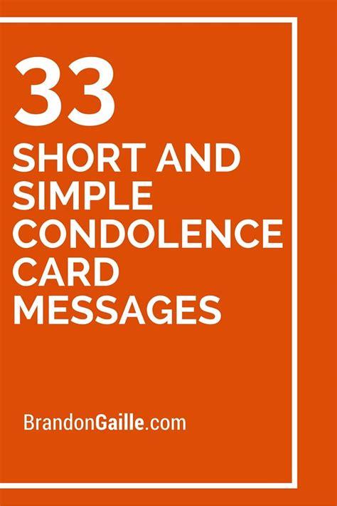 Brief Words Of Condolences 35 And Simple Condolence Card Messages Messages Condolences And Shorts