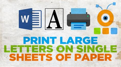 print large letters single sheets paper youtube