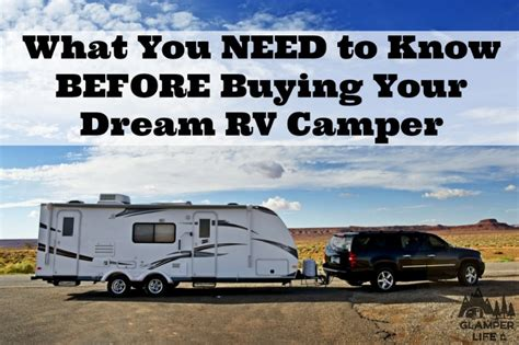 what i need to know to buy a house what you need to know before buying your dream rv cer gler lifegler life