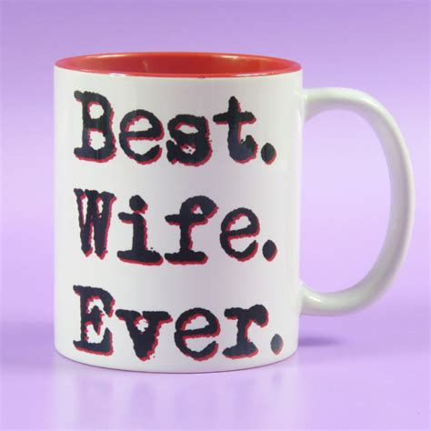 best wife gifts best wife ever mug wedding gift birthday present wifey