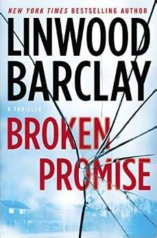 libro broken promise promise falls broken promise promise falls 1 by linwood barclay reviews discussion bookclubs lists