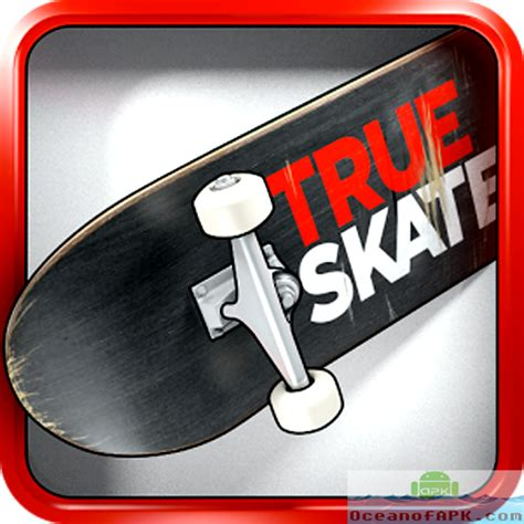 true skate all parks apk true skate mod unlimited credits apk