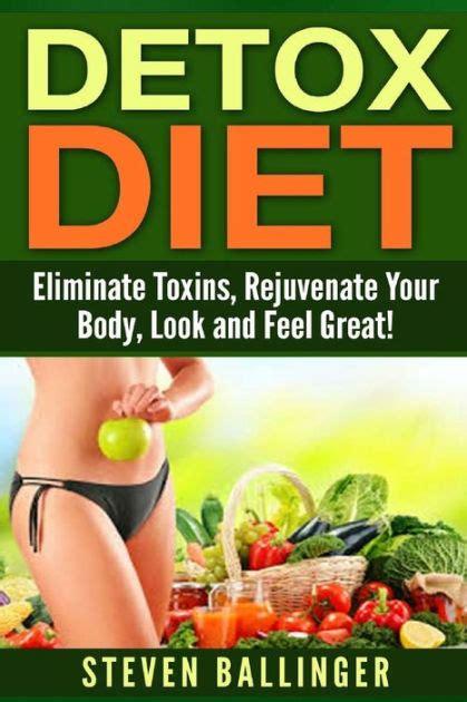 Ny Times Detox by Detox Diet Eliminate Toxins Rejuvenate Your Look