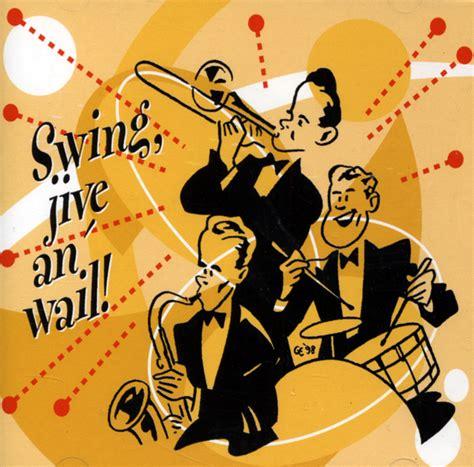 swing jive various swing jive an wail retro swing crooner vocal
