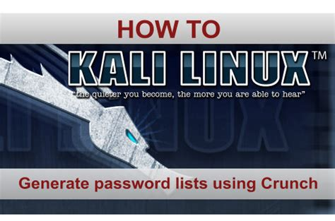 kali linux crunch tutorial crunch password list generation in kali linux