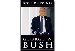 the personal is the political an excerpt from a new excerpt from decision points by george w bush