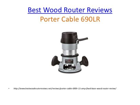 woodworking router reviews best wood router reviews review of the porter cable 690lr
