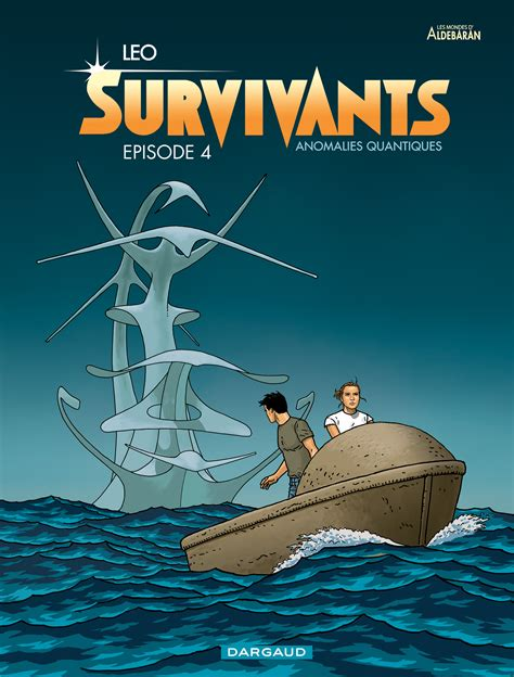 les survivants tome 5 les mondes d ald 233 baran survivants 4 233 dition simple dargaud bd sanctuary