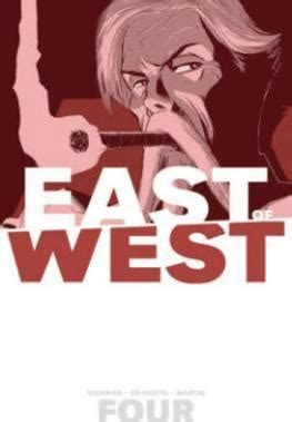 east of west volume 7 east of west volume 4 who wants war jonathan hickman