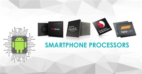 mobile phone processor things to consider while choosing a smartphone processor cpu