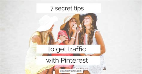 7 Tips On That Will Get Hits by 7 Secret Tips To Get Traffic With Pajama