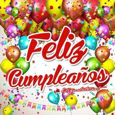 imagenes que digan feliz cumpleaños tia te quiero mucho 1000 images about felicidades on pinterest happy