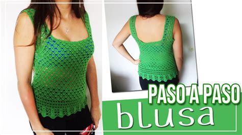 paso a paso blusas de crochet blusa tejida en crochet tutorial paso a paso youtube