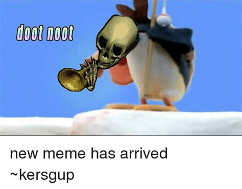 Doot Doot Meme - doot noot new meme has arrived kersgup meme on sizzle